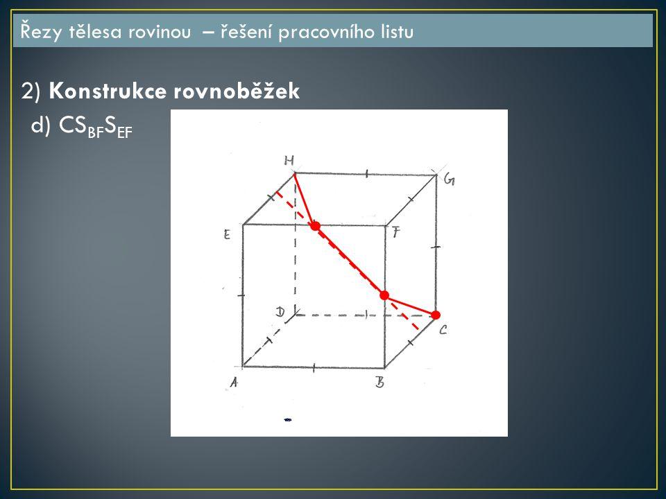 2) Konstrukce rovnoběžek d) CSBFSEF