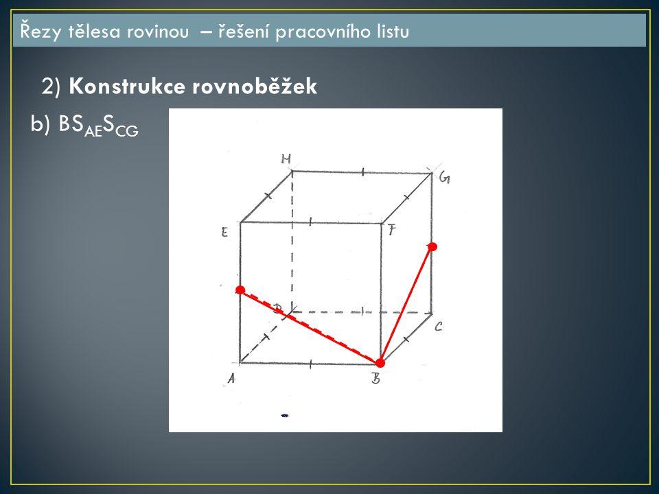 2) Konstrukce rovnoběžek b) BSAESCG