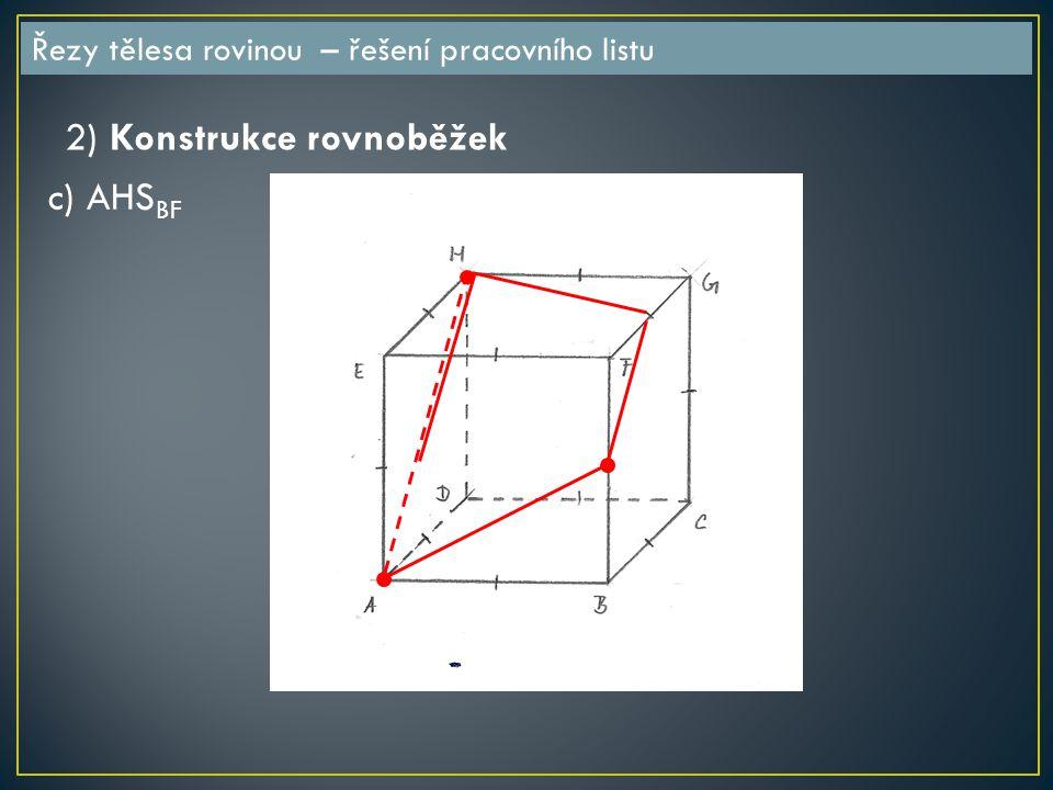 2) Konstrukce rovnoběžek c) AHSBF