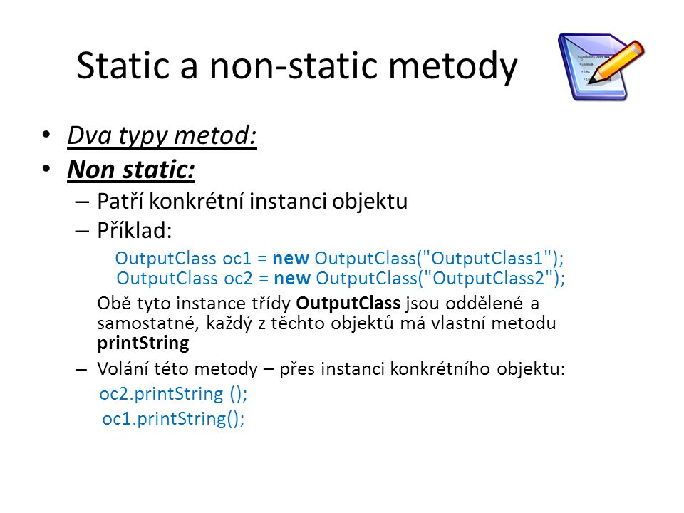 Static a non-static metody