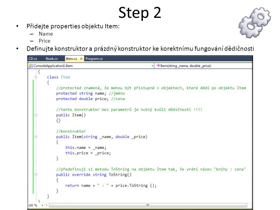 Step 2 Přidejte properties objektu Item: