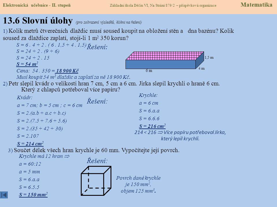 13.6 Slovní úlohy (pro zobrazení výsledků, klikni na řešení)