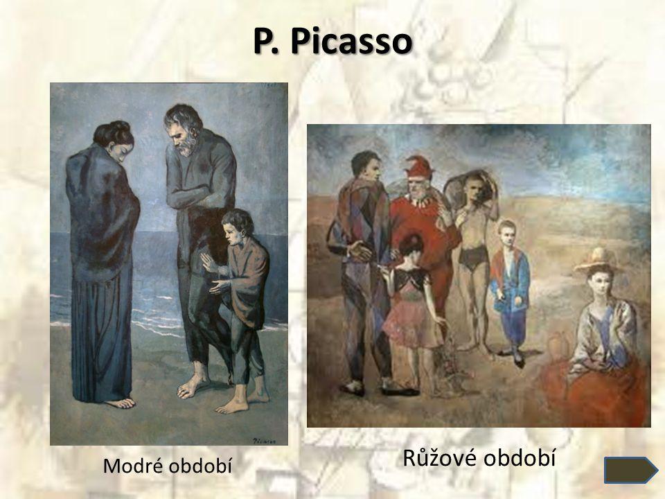 P. Picasso Růžové období Modré období