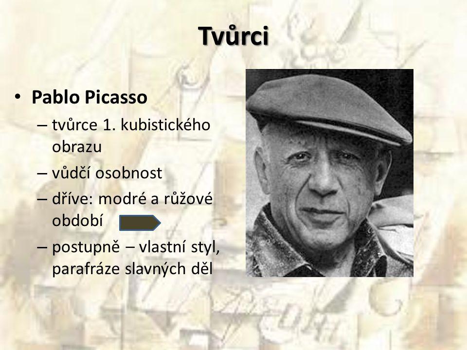Tvůrci Pablo Picasso tvůrce 1. kubistického obrazu vůdčí osobnost