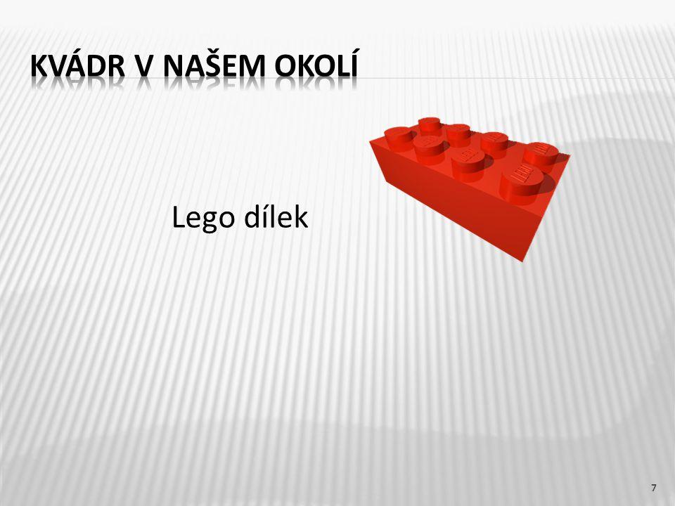 Kvádr v našem okolí Lego dílek