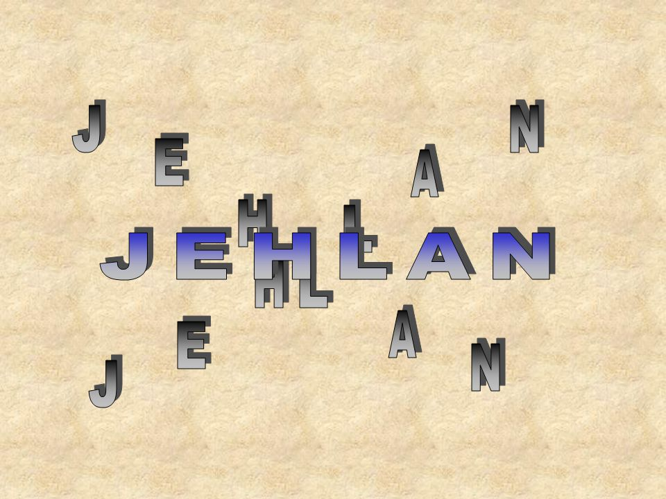 J N E A H L JEHLAN H L A E N J