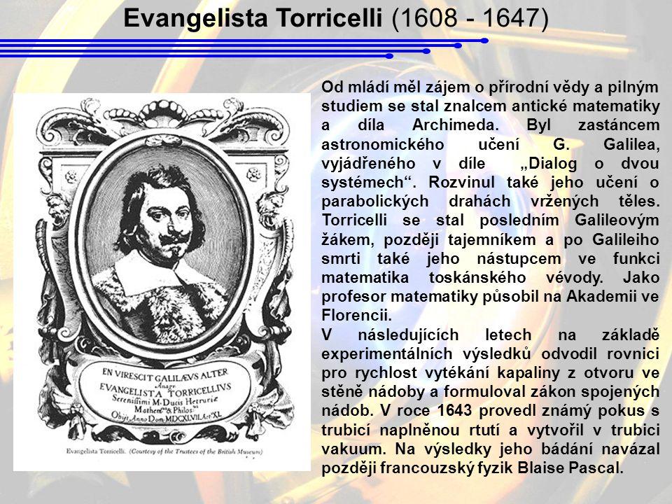 Evangelista Torricelli (1608 - 1647)