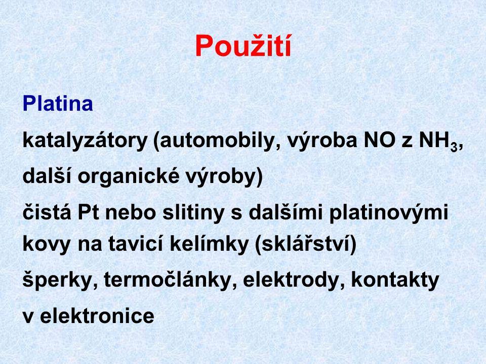 Použití Platina katalyzátory (automobily, výroba NO z NH3,