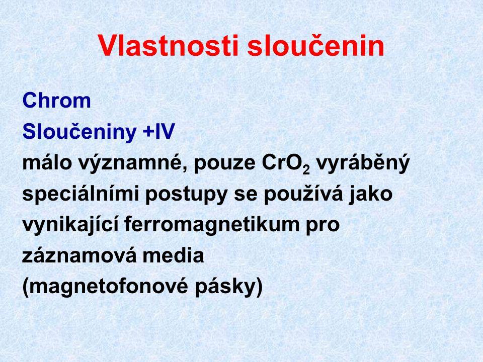 Vlastnosti sloučenin Chrom Sloučeniny +IV