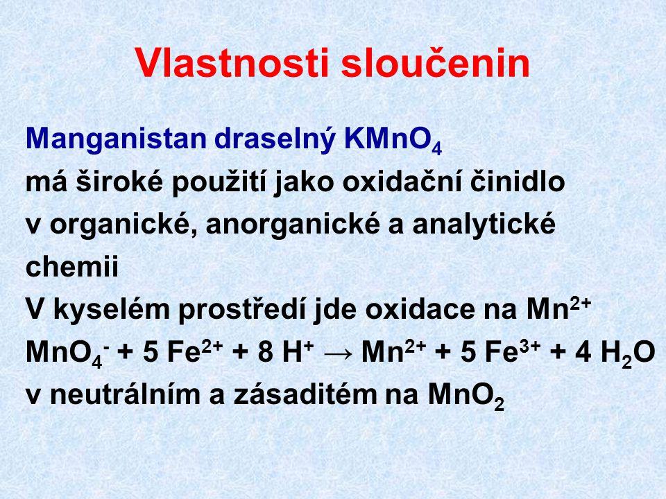 Vlastnosti sloučenin Manganistan draselný KMnO4