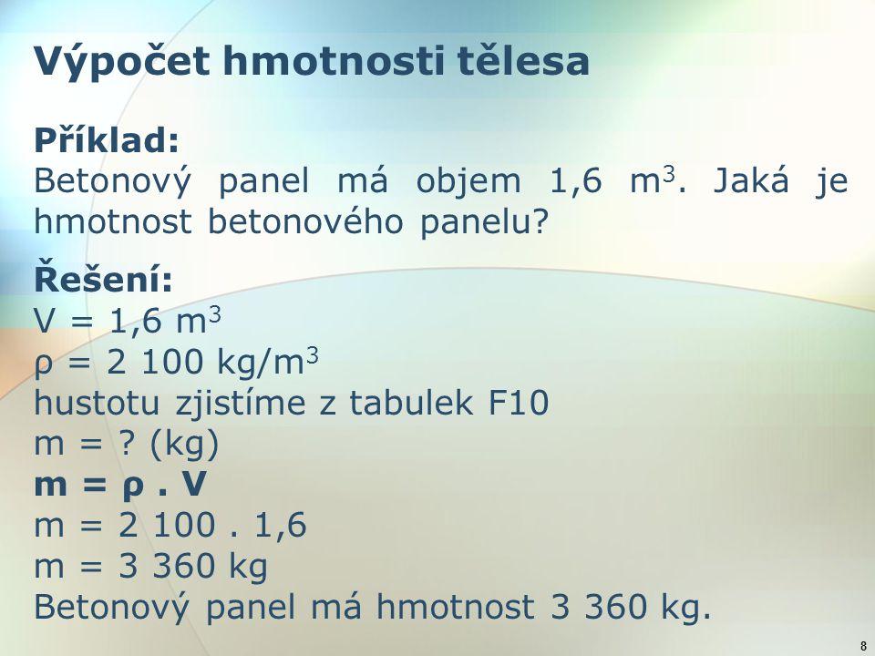 Výpočet hmotnosti tělesa