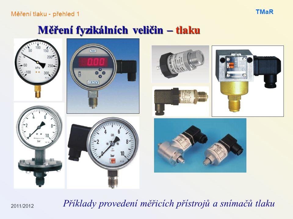 Příklady provedení měřicích přístrojů a snímačů tlaku