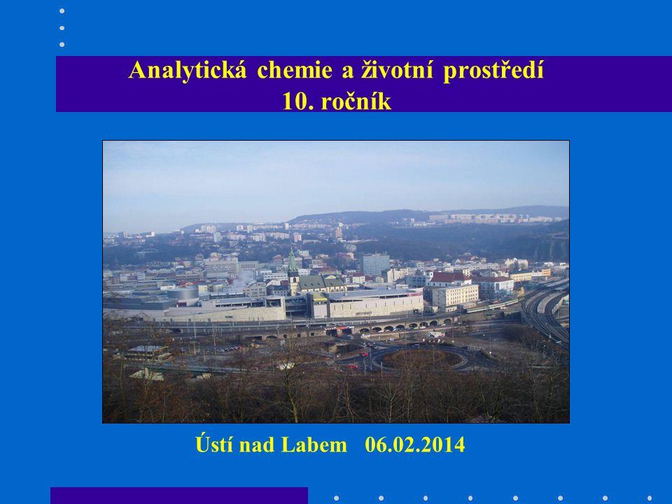 Analytická chemie a životní prostředí 10. ročník