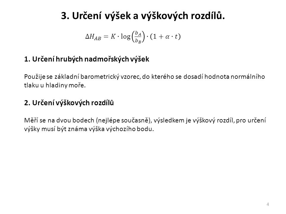 3. Určení výšek a výškových rozdílů.