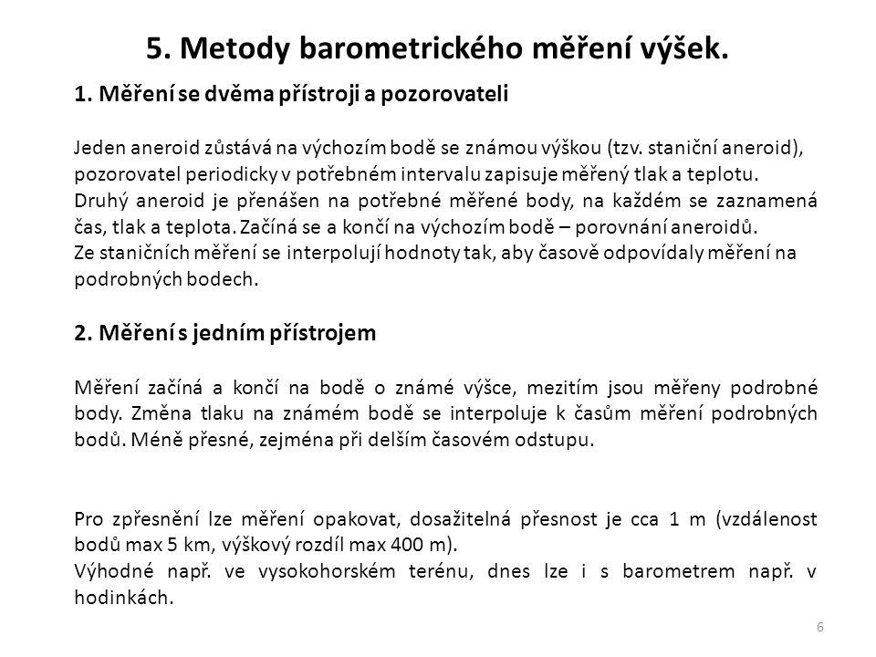 5. Metody barometrického měření výšek.
