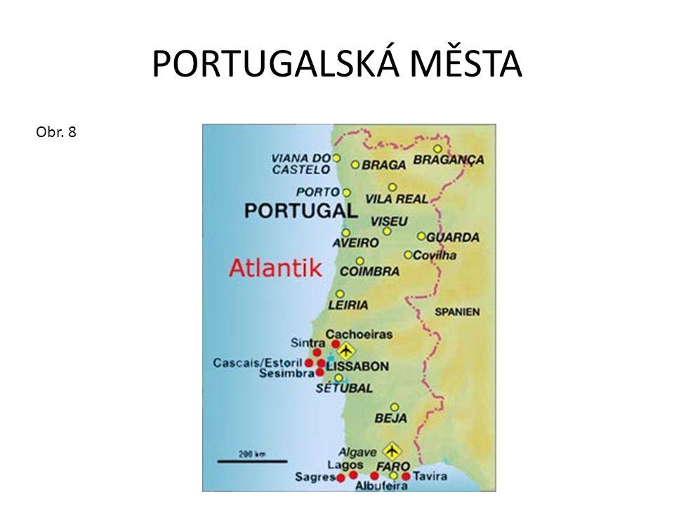 PORTUGALSKÁ MĚSTA Obr. 8