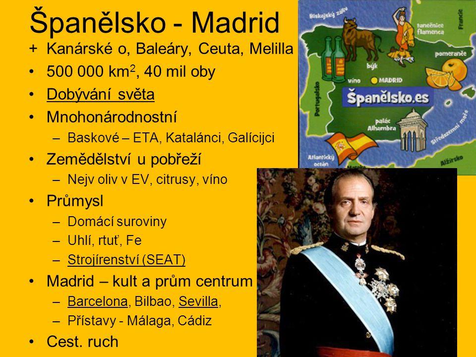 Španělsko - Madrid + Kanárské o, Baleáry, Ceuta, Melilla