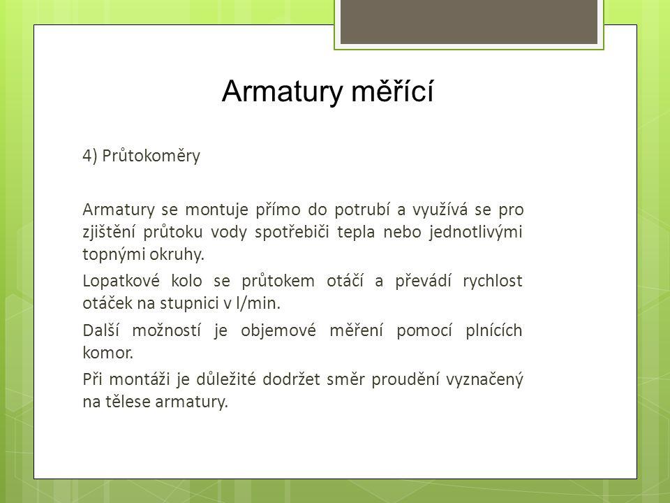 Armatury měřící 4) Průtokoměry