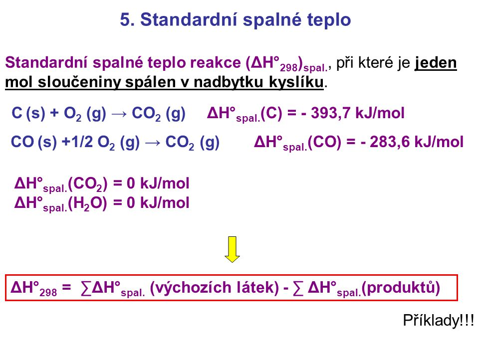 5. Standardní spalné teplo