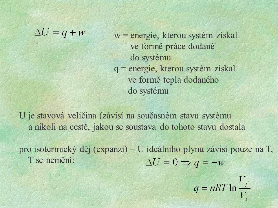 w = energie, kterou systém získal