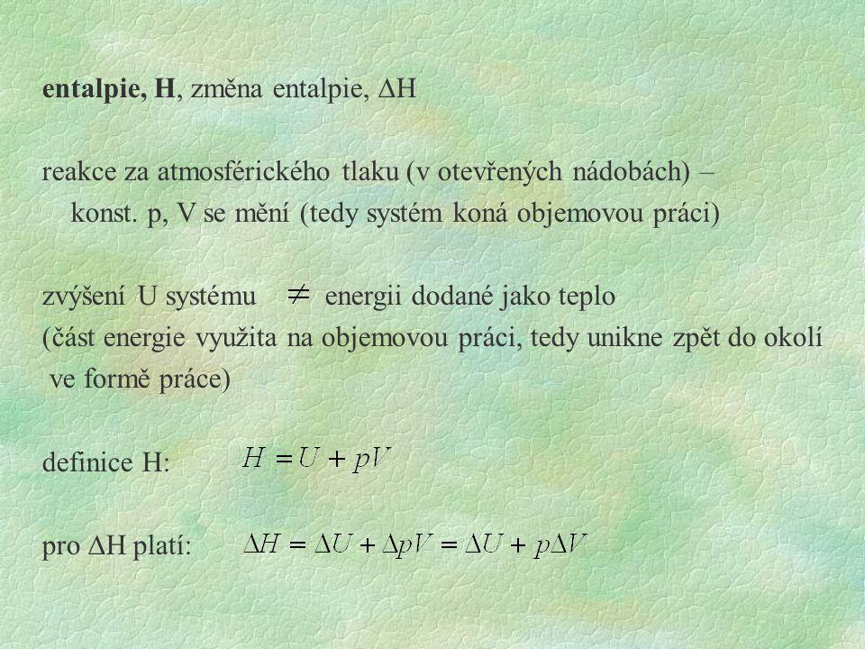 entalpie, H, změna entalpie, DH