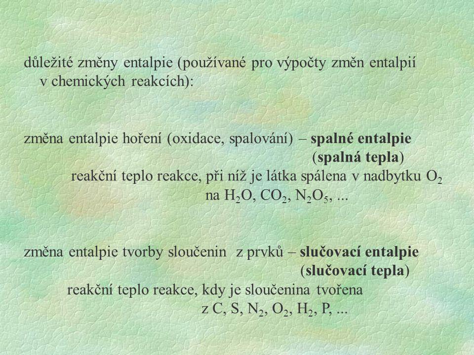 důležité změny entalpie (používané pro výpočty změn entalpií