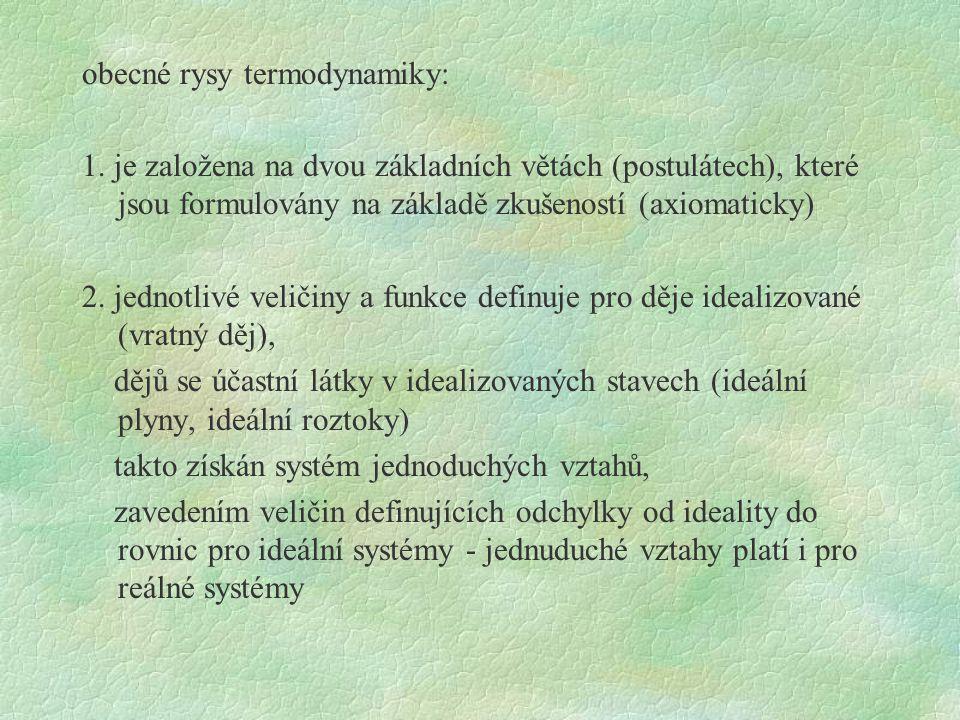 obecné rysy termodynamiky: 1