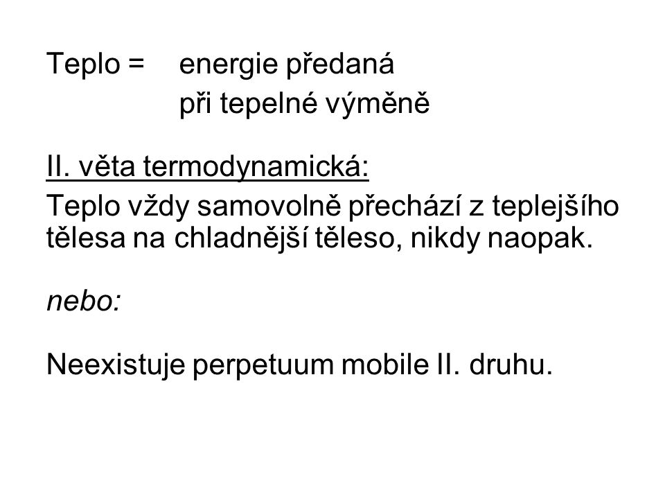 Teplo = energie předaná