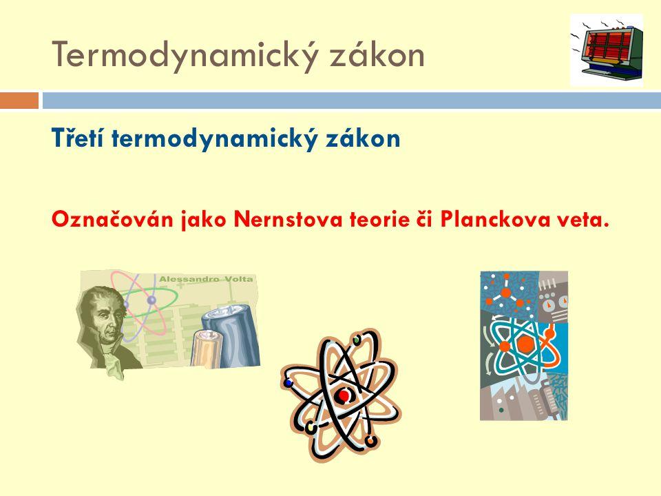 Termodynamický zákon Třetí termodynamický zákon
