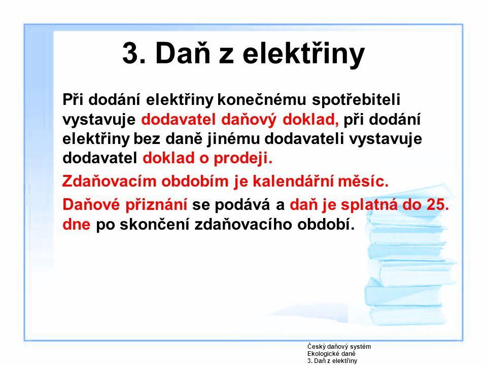 3. Daň z elektřiny