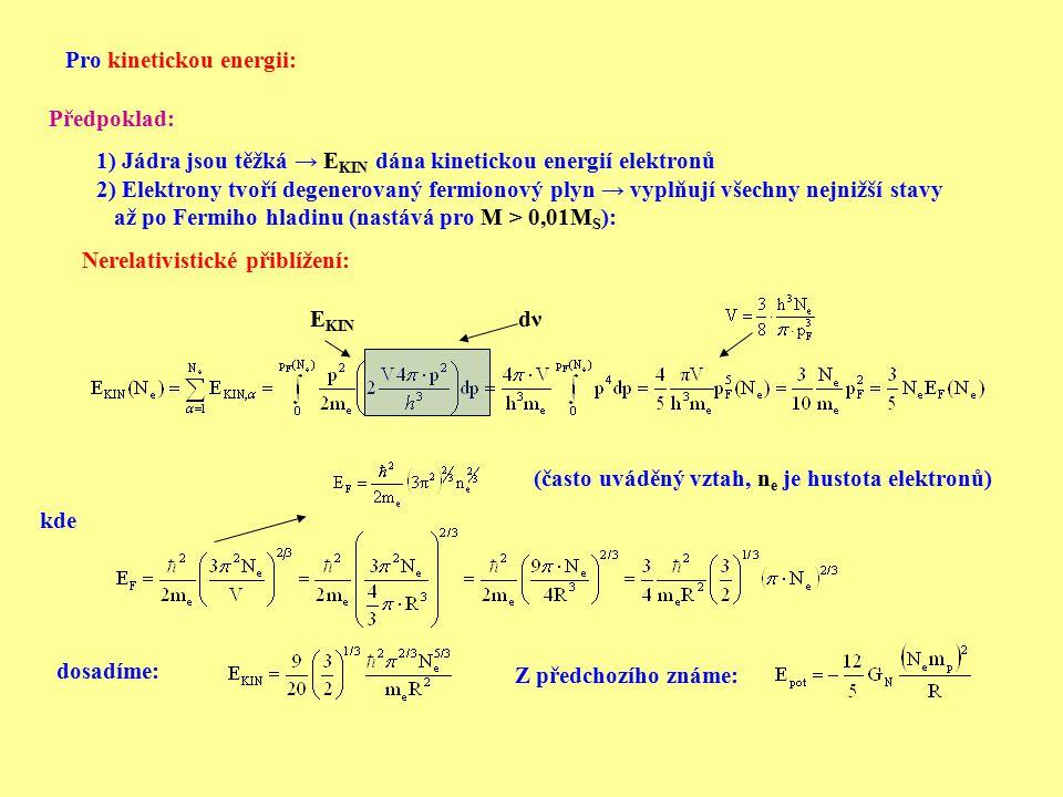 Pro kinetickou energii:
