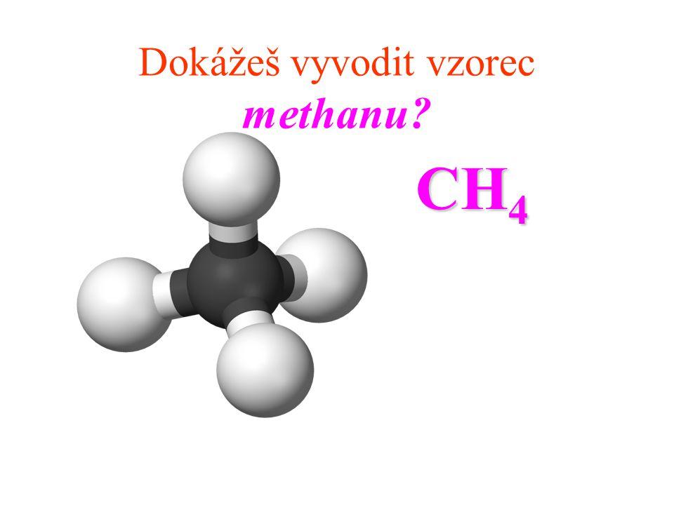 Dokážeš vyvodit vzorec methanu