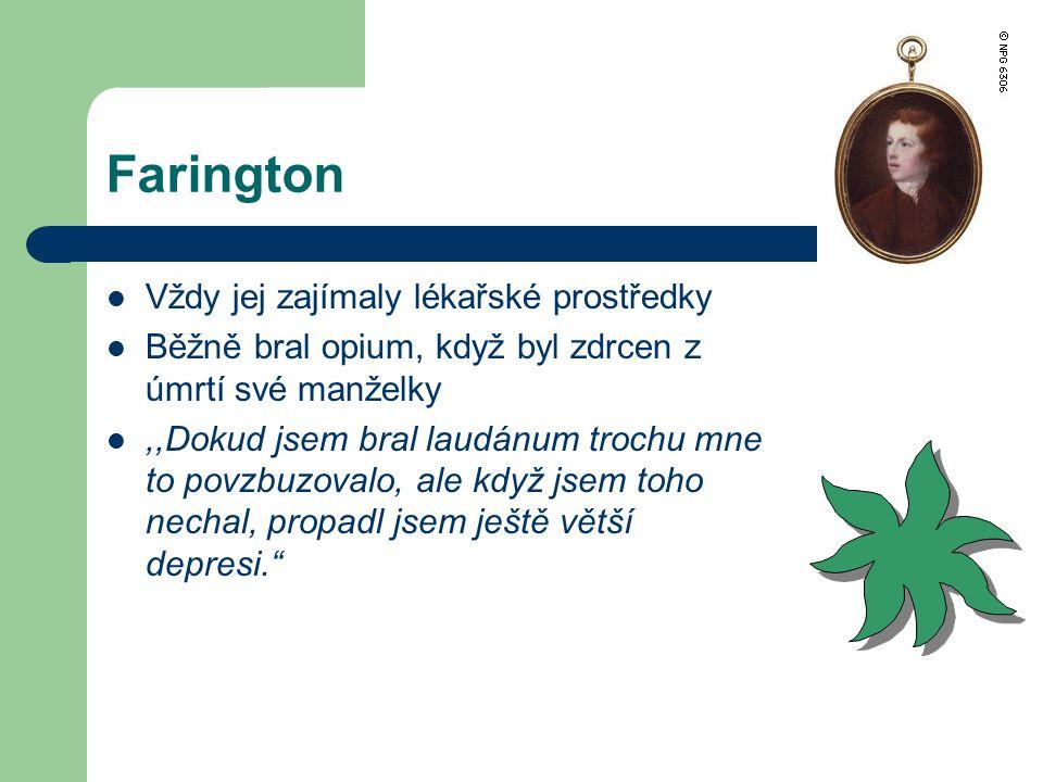 Farington Vždy jej zajímaly lékařské prostředky