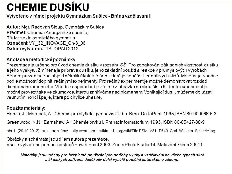 CHEMIE DUSÍKU Vytvořeno v rámci projektu Gymnázium Sušice - Brána vzdělávání II. Autor: Mgr. Radovan Sloup, Gymnázium Sušice.
