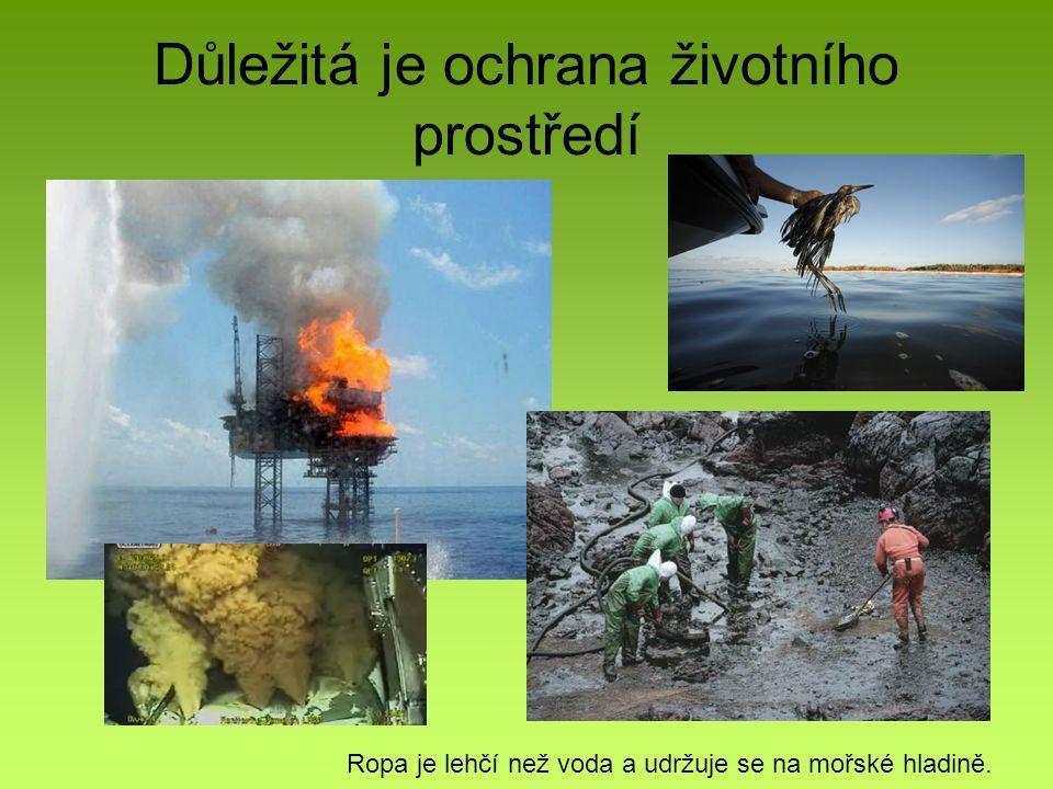 Důležitá je ochrana životního prostředí