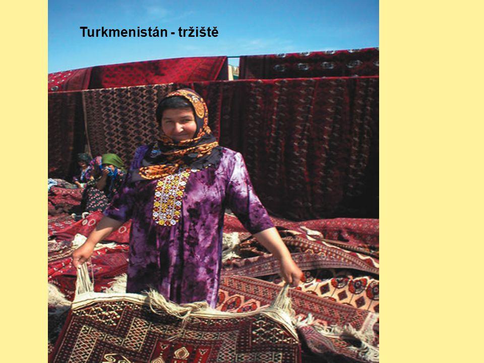 Turkmenistán - tržiště