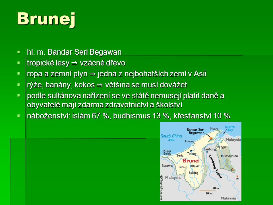 Brunej hl. m. Bandar Seri Begawan tropické lesy ⇒ vzácné dřevo