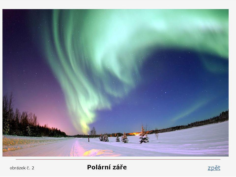 Polární záře obrázek č. 2 Polární záře zpět