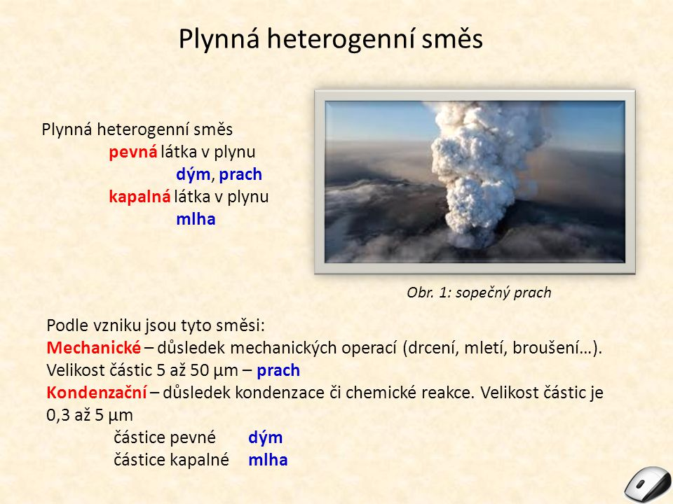 Plynná heterogenní směs