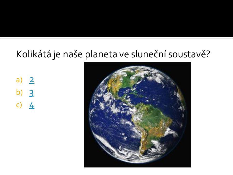 Kolikátá je naše planeta ve sluneční soustavě