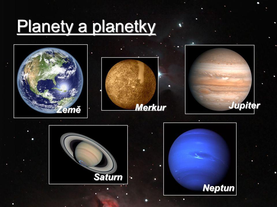 Planety a planetky Jupiter Merkur Země Saturn Neptun
