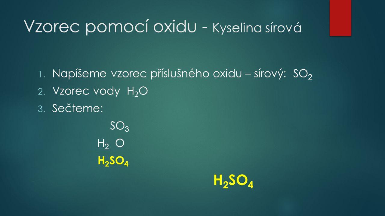 Vzorec pomocí oxidu - Kyselina sírová