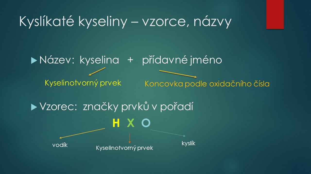Kyslíkaté kyseliny – vzorce, názvy