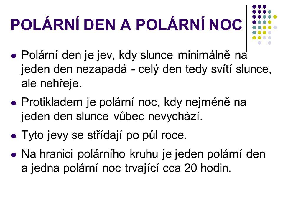 POLÁRNÍ DEN A POLÁRNÍ NOC