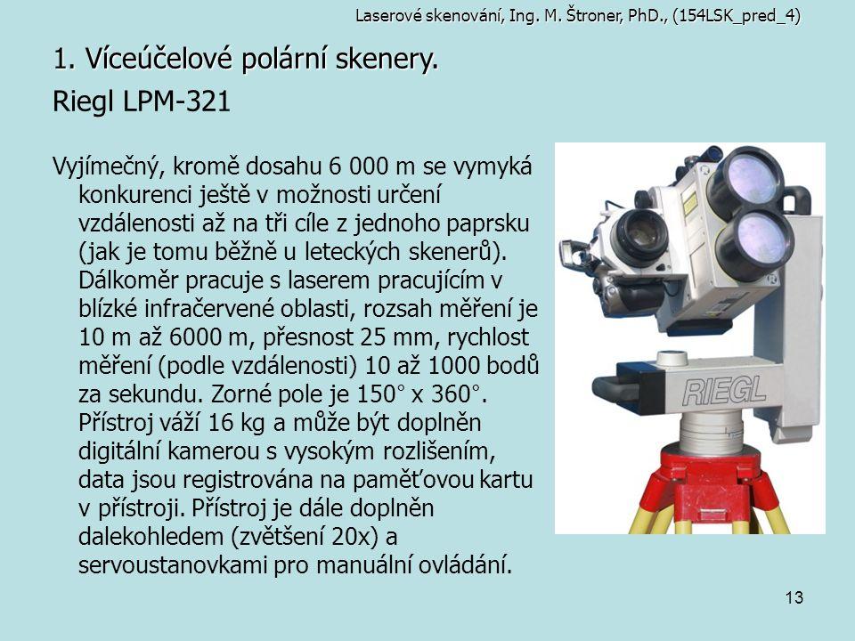 1. Víceúčelové polární skenery.
