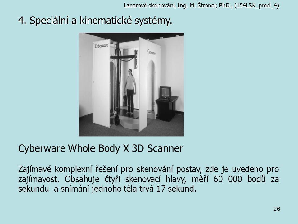 4. Speciální a kinematické systémy.