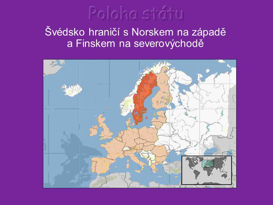 Švédsko hraničí s Norskem na západě a Finskem na severovýchodě