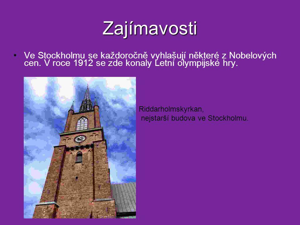 Zajímavosti Ve Stockholmu se každoročně vyhlašují některé z Nobelových cen. V roce 1912 se zde konaly Letní olympijské hry.