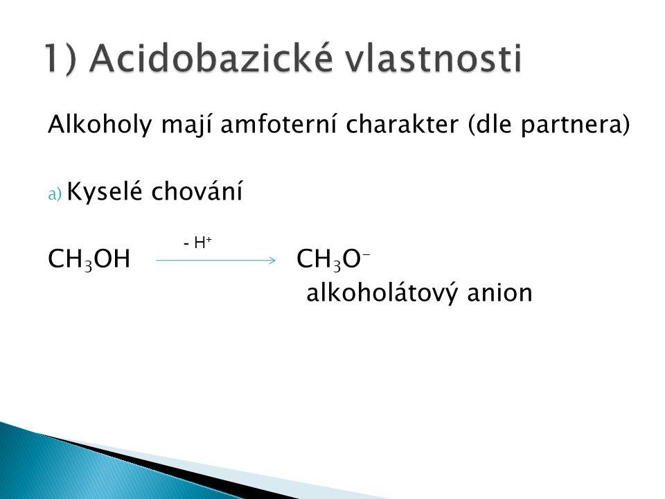 1) Acidobazické vlastnosti