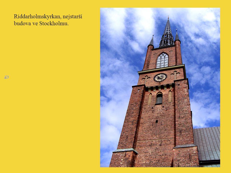 Riddarholmskyrkan, nejstarší budova ve Stockholmu.